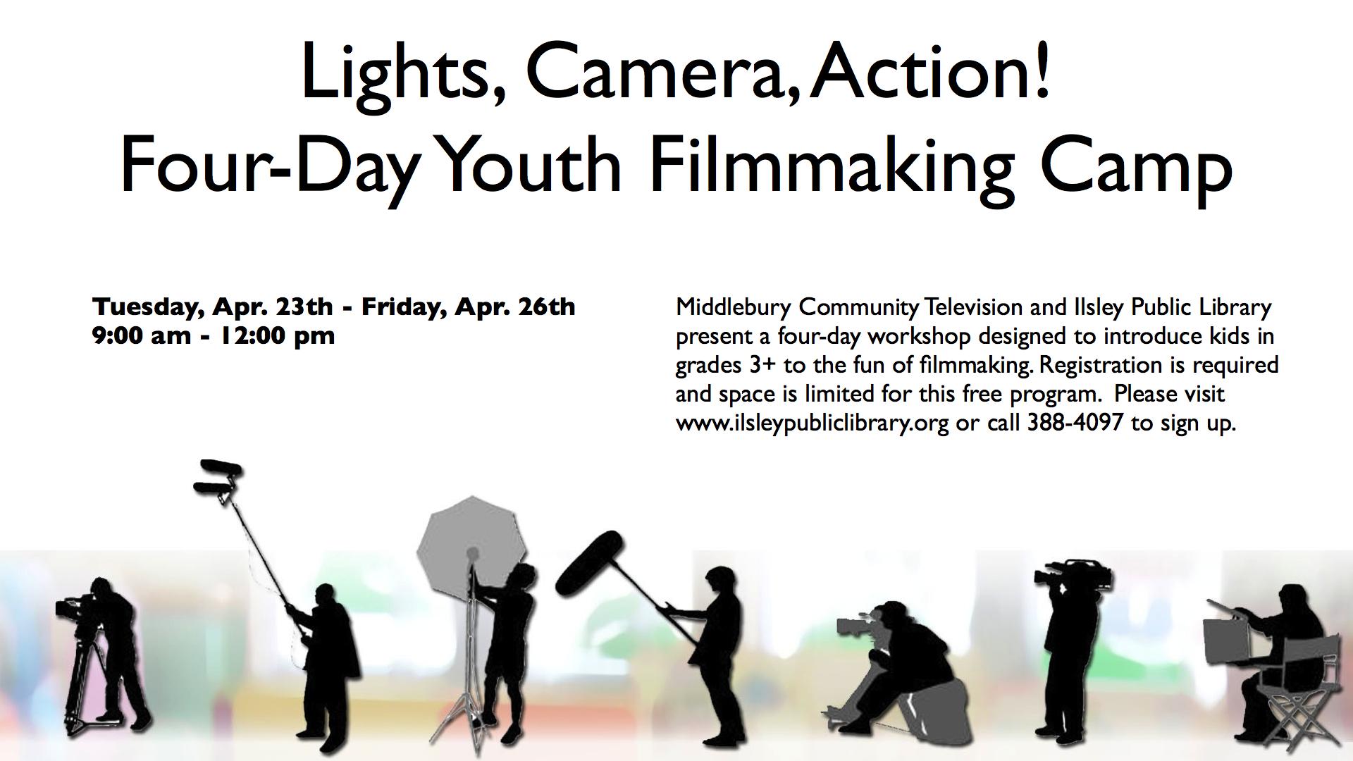 Lights Camera Action Video Camp April 23 26 Mctv Blog